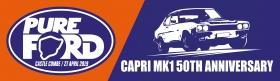 PURE FORD SET TO CELEBRATE 50TH ANNIVERSARY OF MK1 CAPRI